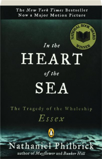 IN THE HEART OF THE SEA: The Tragedy of the Whaleship <I>Essex</I>