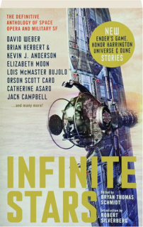 INFINITE STARS: The Definitive Anthology of Space Opera and Military SF