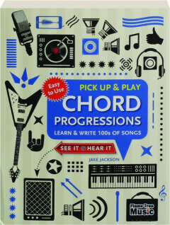 CHORD PROGRESSIONS: Pick Up & Play