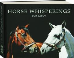HORSE WHISPERINGS
