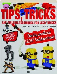 TIPS, TRICKS AND BUILDING TECHNIQUES FOR LEGO BRICKS