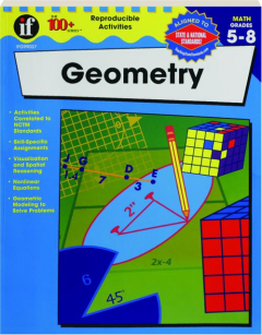 GEOMETRY, GRADES 5-8: The 100+ Series
