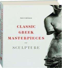 CLASSIC GREEK MASTERPIECES OF SCULPTURE