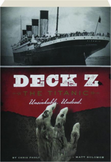 DECK Z: The <I>Titanic</I>
