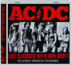 AC / DC: Live Classics with Bon Scott