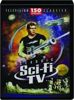 CLASSIC SCI-FI TV: 150 Episodes