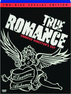 TRUE ROMANCE: Unrated Director's Cut