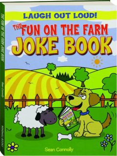 THE FUN ON THE FARM JOKE BOOK: Laugh Out Loud!
