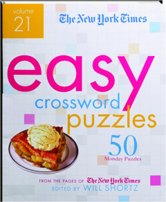 <I>THE NEW YORK TIMES</I> EASY CROSSWORD PUZZLES, VOLUME 21