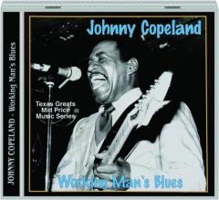 JOHNNY COPELAND: Working Man's Blues
