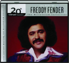 THE BEST OF FREDDY FENDER: 20th Century Masters