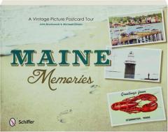 MAINE MEMORIES: A Vintage Picture Postcard Tour