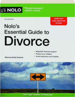 NOLO'S ESSENTIAL GUIDE TO DIVORCE, 8TH EDITION