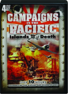 CAMPAIGNS IN THE PACIFIC: Islands of Death