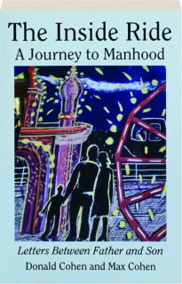 THE INSIDE RIDE: A Journey to Manhood