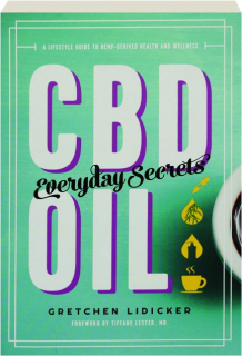 CBD OIL: Everyday Secrets