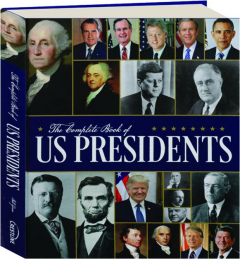 THE COMPLETE BOOK OF U.S. PRESIDENTS, THIRD EDITION