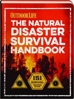 <I>OUTDOOR LIFE</I> THE NATURAL DISASTER SURVIVAL HANDBOOK