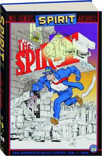 WILL EISNER'S THE SPIRIT ARCHIVES, VOLUME 25