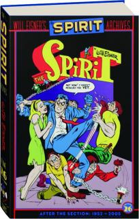 WILL EISNER'S THE SPIRIT ARCHIVES, VOLUME 26