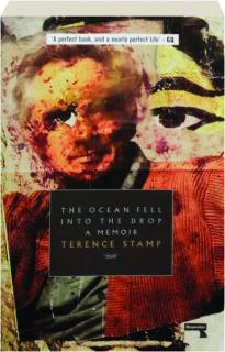 THE OCEAN FELL INTO THE DROP: A Memoir