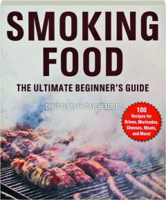 SMOKING FOOD: The Ultimate Beginner's Guide