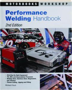 PERFORMANCE WELDING HANDBOOK, 2ND EDITION