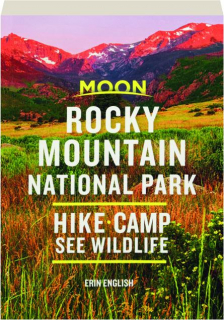 MOON ROCKY MOUNTAIN NATIONAL PARK: Hike, Camp, See Wildlife