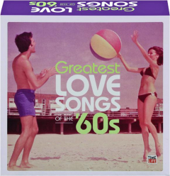 GREATEST LOVE SONGS OF THE '60S