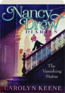 THE VANISHING STATUE: Nancy Drew Diaries