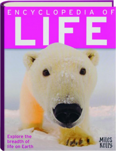 ENCYCLOPEDIA OF LIFE: Explore the Breadth of Life on Earth