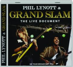 PHIL LYNOTT & GRAND SLAM: The Live Document