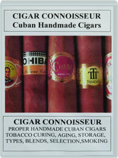 CIGAR CONNOISSEUR: Cigar History & Users Guide