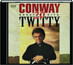 CONWAY TWITTY: 20 Greatest Hits