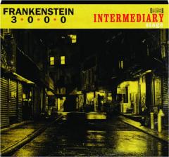FRANKENSTEIN 3000: Intermediary Stage