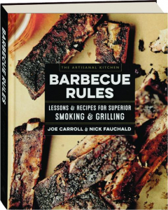 BARBECUE RULES: The Artisanal Kitchen