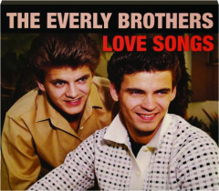 THE EVERLY BROTHERS: Love Songs