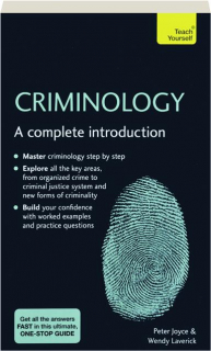 CRIMINOLOGY: A Complete Introduction