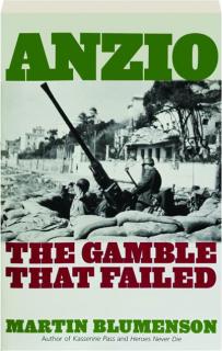 ANZIO: The Gamble That Failed