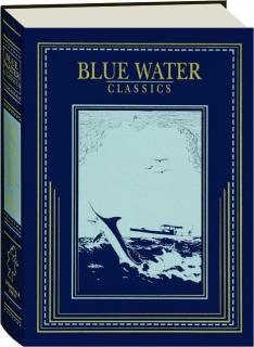 BIG GAME AT SEA: Blue Water Classics