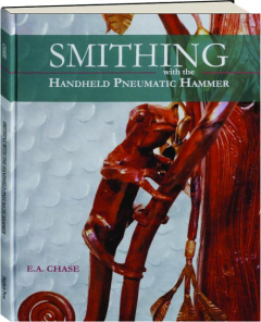 SMITHING WITH THE HANDHELD PNEUMATIC HAMMER