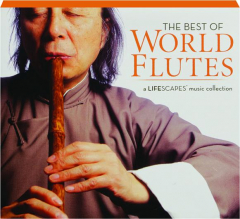 THE BEST OF WORLD FLUTES
