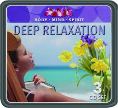 DEEP RELAXATION: Body, Mind, Spirit
