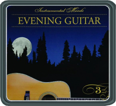 EVENING GUITAR: Instrumental Moods
