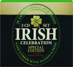 IRISH CELEBRATION: 30 Traditional Pub Songs