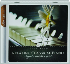 RELAXING CLASSICAL PIANO