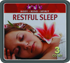 RESTFUL SLEEP: Body, Mind, Spirit