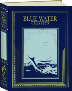 FISHING ROUND THE WORLD: Blue Water Classics