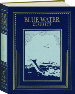 FISHING THE PACIFIC: Blue Water Classics