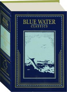 FLORIDA ENCHANTMENTS: Blue Water Classics